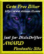 Awarded on December 25, 2001, click on award to visit Cava Free Biker