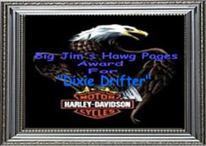 Awarded on November 20, 2003, click on award to visit Big Jim's Hawg Pages