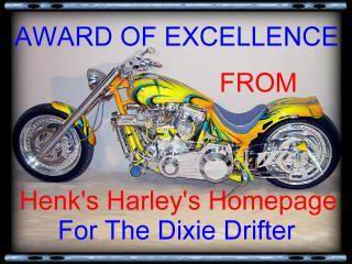 Awarded on February 26, 2003, click on award to visit Henk's Harley's Homepage